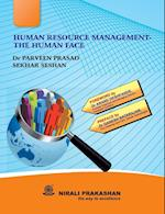 HUMAN RESOURCE MANAGEMENT THE HUMAN FACE af Sekhar Seshan, Dr Parveen Prasad