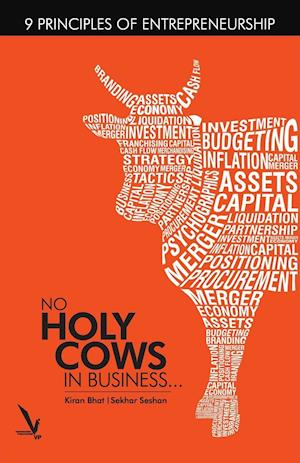 Bog, paperback No Holy Cows in Business af Sekhar Seshan, Kiran Bhat