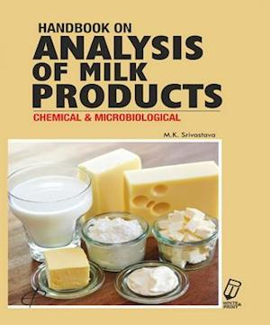 Handbook on Analysis of Milk Products af Dr. M.K. Srivastava