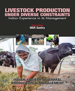Livestock Production Under Diverse Constraints af N.S.R. Sastry