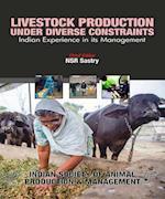 Livestock Production Under Diverse Constraints