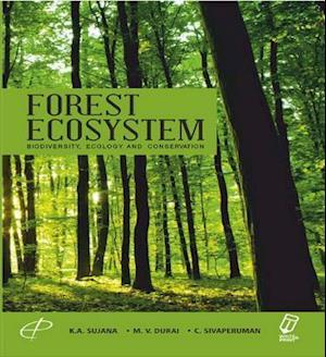 Forest Ecosystem af M.V. Durai, C. Sivaperuman, K.A. Sujana