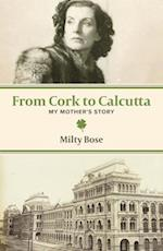 From Cork to Calcutta