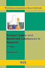 Product Safety and Restricted Substances in Apparel, Second Edition (Woodhead Publishing India in Textiles)