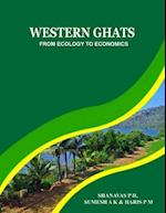 Western Ghats - From Ecology to Economics