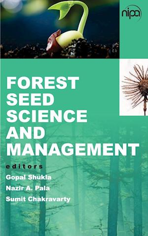 Forest Seed Science and Management