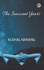 The Innocent Years af Kushal Narang