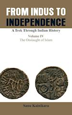 Only from Indus to Independence- A Trek Through Indian History af Dr Sanu Kainikara