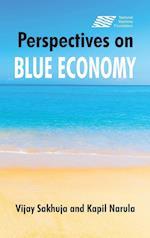Perspectives on the Blue Economy af Vijay Sakhuja, Kapil Narula