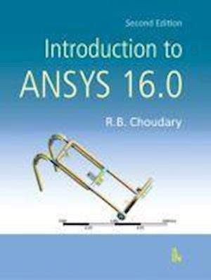 Bog, paperback Introduction to Ansys 16.0 af R. B. Choudary