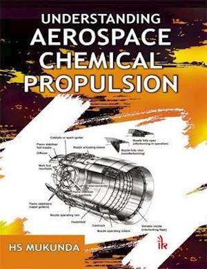 Bog, paperback Understanding Aerospace Chemical Propulsion af H. S. Mukunda