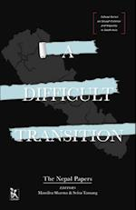 The Difficult Transition (Zubaan Series on Sexual Violence and Impunity in South Asia)