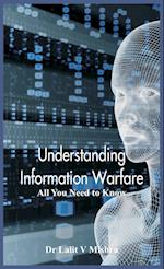 Understanding Information Warfare: All You Need to Know