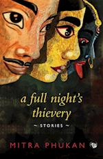 Full Night's Thievery af Mitra Phukan