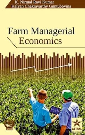 Bog, hardback Farm Managerial Economics af K. Nirmal Ravi Kumar