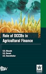 Role of DCCBs in Agricultural Finance
