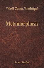 Metamorphosis (World Classics, Unabridged)