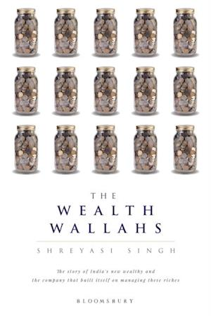 Wealth Wallahs af Shreyasi Singh