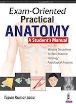 Exam-Oriented Practical Anatomy