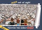 Painting the World Red (Inside Out of Sight)