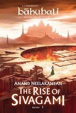 The Rise of Sivagami (Baahubali, nr. 1)