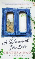A Blueprint for Love af Chatura Rao