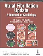 Atrial Fibrillation Update: A Textbook of Cardiology