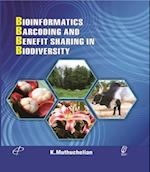 Bioinformatics, Barcoding and Benefit Sharing In Biodiversity