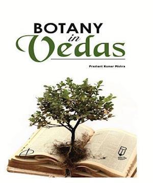 Botany in Vedas af Dr. Prashant Kumar Mishra