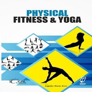 Physical Fitness and Yoga af Dr. Jugadar Manju Arun