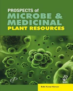 Prospects of Microbe and Medicinal Plant Resources af Dr. B.K. Konwar