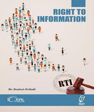 Right To Information af Dr. Shailesh N Hadli