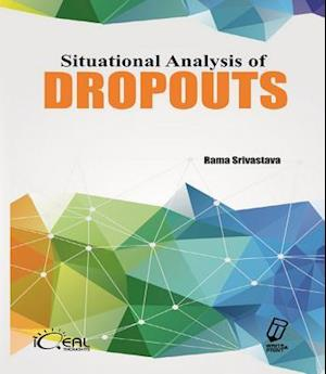 Situational Analysis of Dropouts af Rama Srivastava