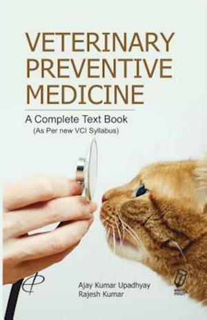Veterinary Preventive Medicine af Dr. Ajay Kumar Upadhyay, Dr. Rajesh Kumar