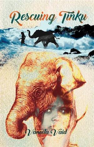Rescuing Tinku af Ms Vaneeta Vaid