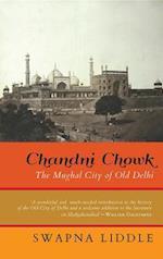 Chandni Chowk af Swapna Liddle