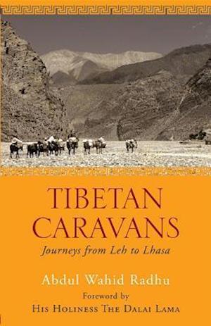 Tibetan Caravans af Abdul Wahid Radhu