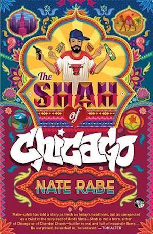Shah of Chicago af Nate Rabe
