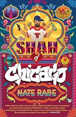 The Shah of Chicago af Nate Rabe