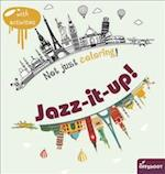 Jazz-It-Up! (Not Just Coloring)