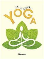 Gaga over Yoga (Well Done)