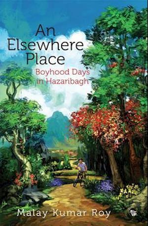 Elsewhere Place af Malay Kumar Roy