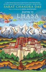 Journey to Lhasa: The Diary of a Spy