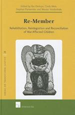 Re-member (Series on Transitional Justice, nr. 11)