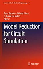 Model Reduction for Circuit Simulation af Peter Benner