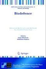 Biodefence (NATO Science for Peace and Security -a: Chemistry and Biology)