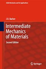Intermediate Mechanics of Materials (SOLID MECHANICS AND ITS APPLICATIONS, nr. 175)