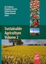 Sustainable Agriculture Volume 2 af Marjolaine Hamelin, Philippe Debaeke, Mireille Navarrete