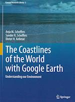 The Coastlines of the World with Google Earth (Coastal Research Library, nr. 2)
