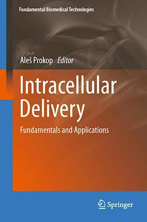 Intracellular Delivery: Fundamentals and Applications